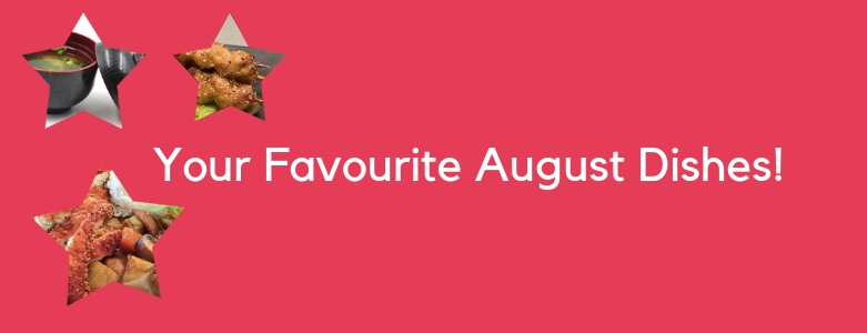 Top 3 August Dishes